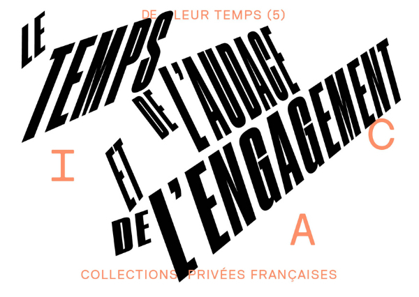 <i>De leur temps (5) Le temps de l'audace et de l'engagement</i> - ADIAF, IAC, Villeurbanne