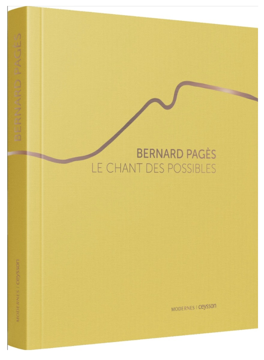 BERNARD PAGÈS : Le Chant des possibles