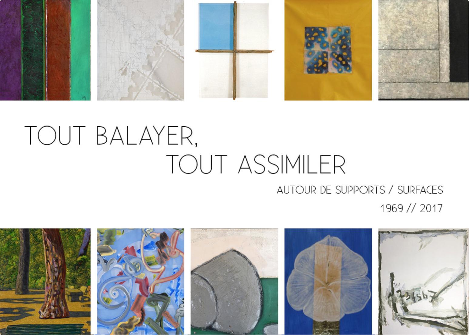 Tout balayer, tout assimiler - Autour de Supports/Surfaces 1969//2017