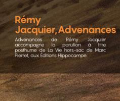 Rémy Jacquier, Advenances