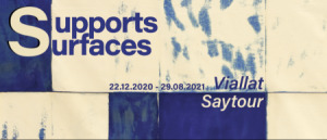 Supports/Surfaces : Viallat and Saytour