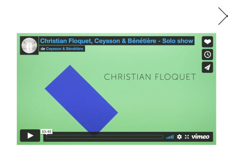 Christian Floquet - Exposition, Saint Etienne